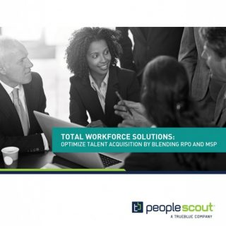 Total Workforce Solutions: Optimise Talent Acquisition by Blending RPO and MSP